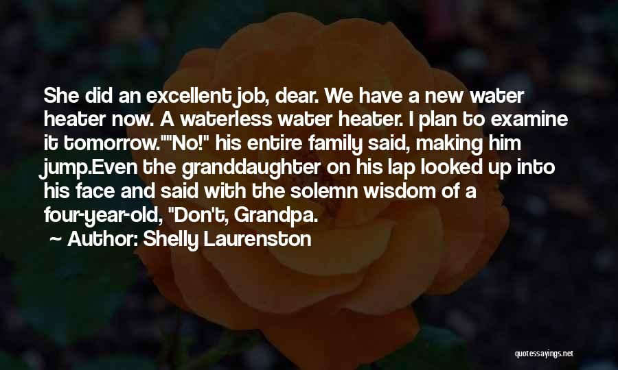 Grandpa Granddaughter Quotes By Shelly Laurenston