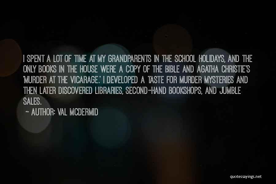 Grandparents In The Bible Quotes By Val McDermid