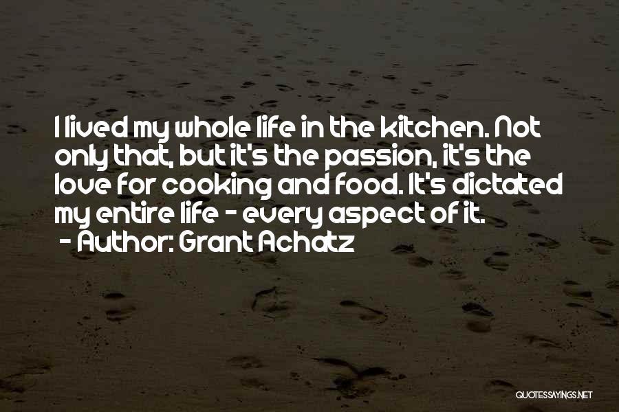 Grant Achatz Quotes 1032782