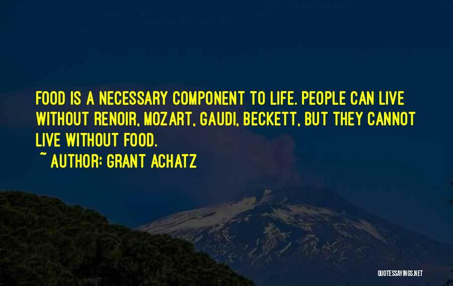 Grant Achatz Quotes 1034189