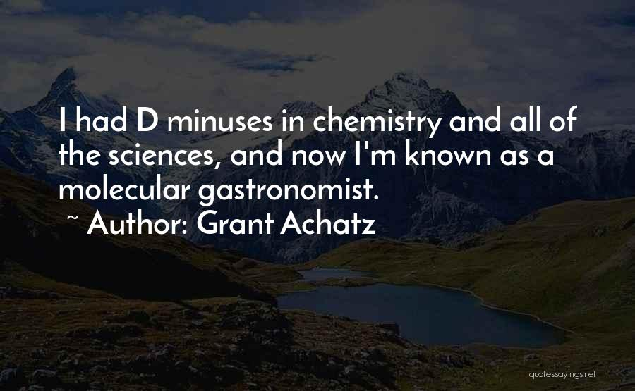 Grant Achatz Quotes 1065870