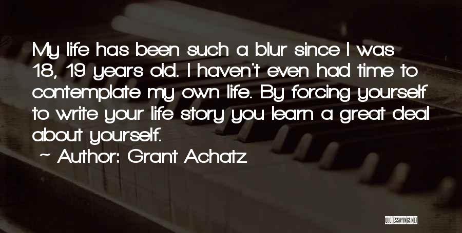Grant Achatz Quotes 1097000