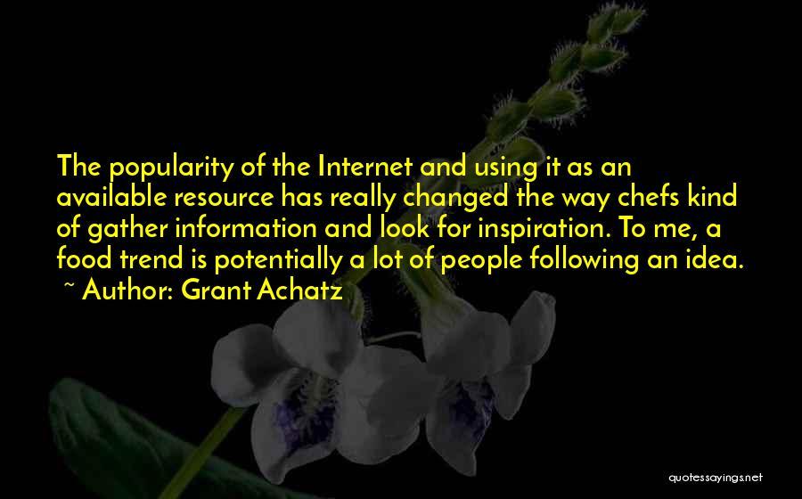 Grant Achatz Quotes 1367769