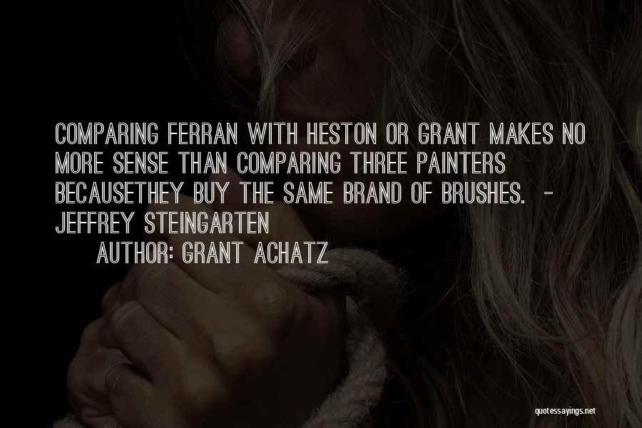 Grant Achatz Quotes 391836