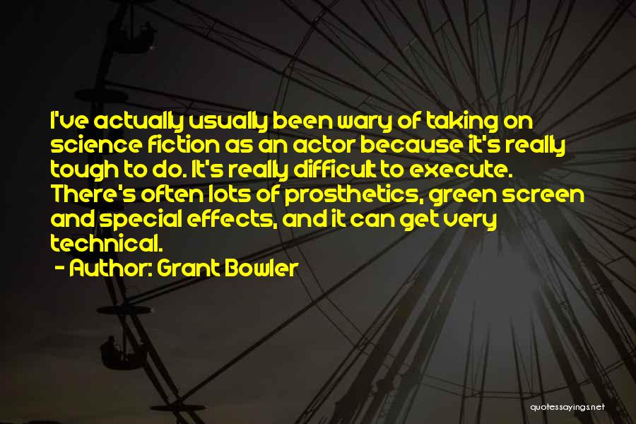 Grant Bowler Quotes 544151