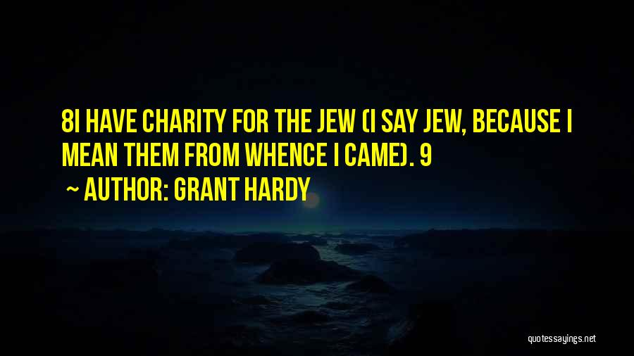 Grant Hardy Quotes 1526855