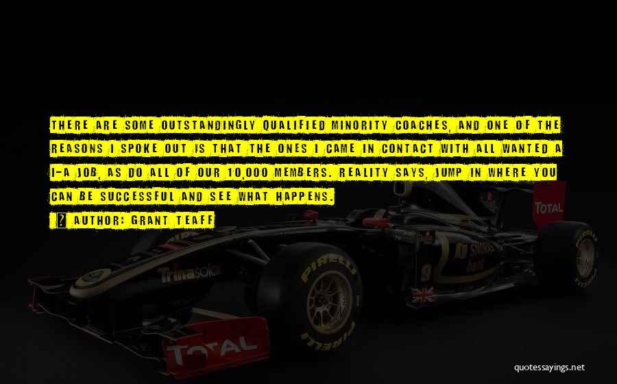Grant Teaff Quotes 2033698