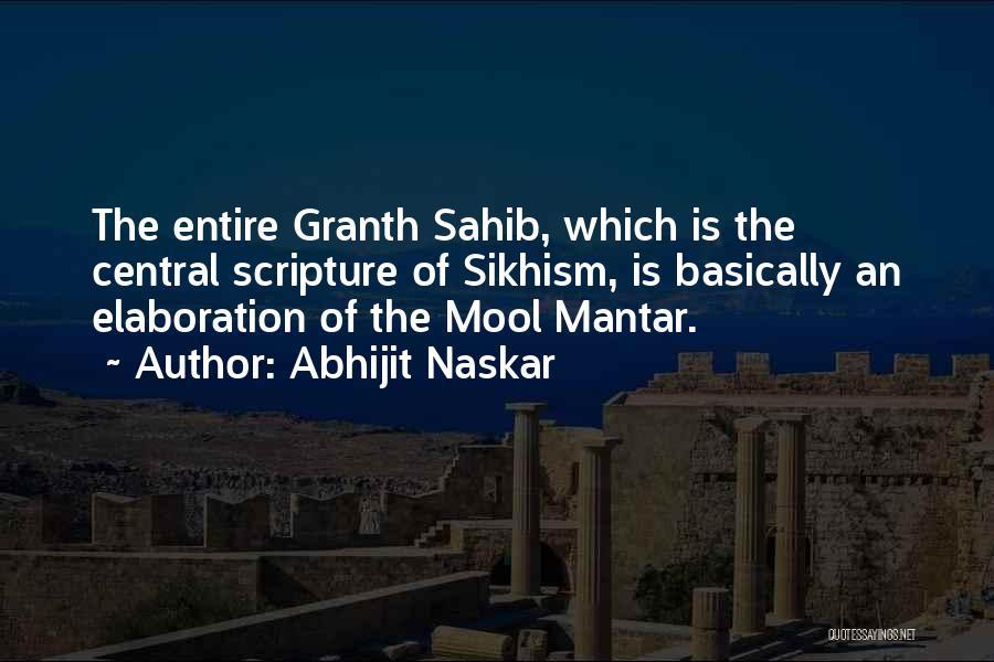 Granth Sahib Quotes By Abhijit Naskar