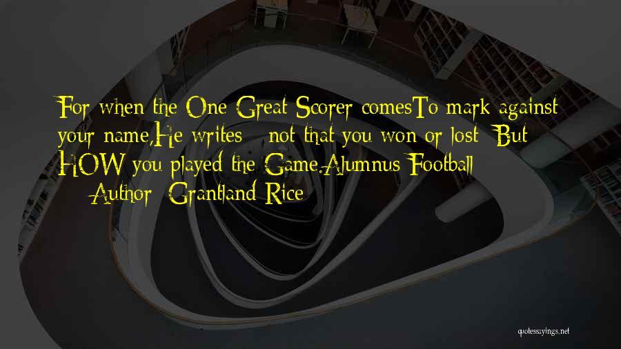 Grantland Rice Quotes 720677