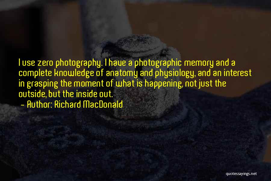 Grasping The Moment Quotes By Richard MacDonald