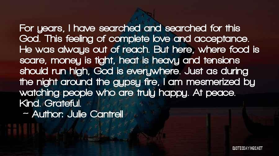 Grateful For Who I Am Quotes By Julie Cantrell
