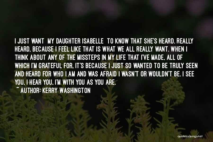 Grateful For Who I Am Quotes By Kerry Washington
