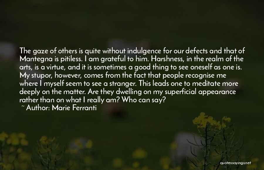 Grateful For Who I Am Quotes By Marie Ferranti