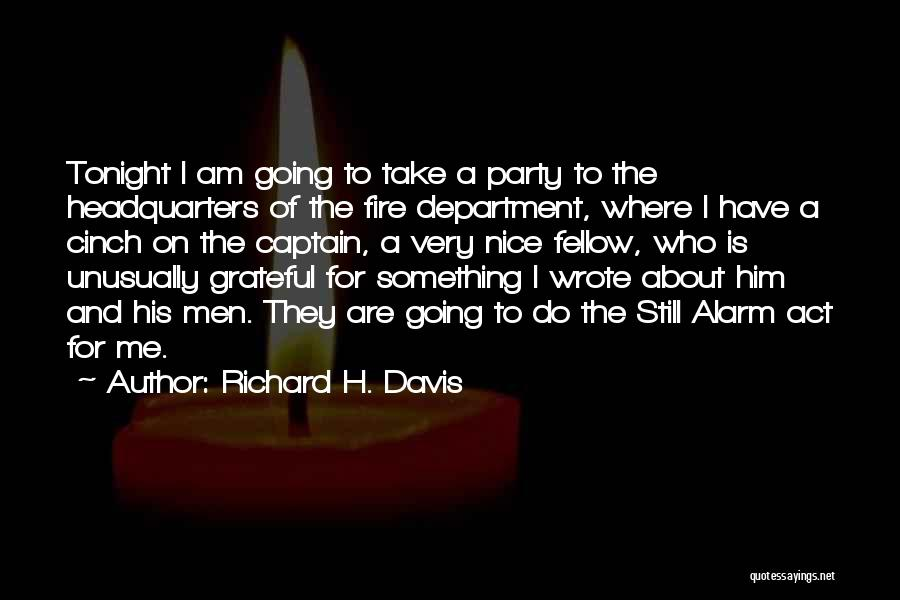 Grateful For Who I Am Quotes By Richard H. Davis