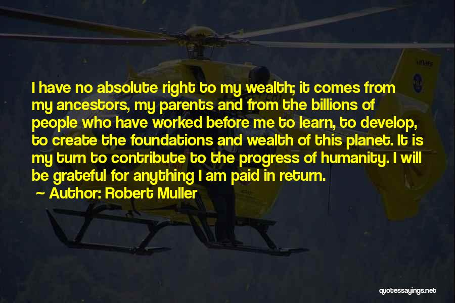 Grateful For Who I Am Quotes By Robert Muller