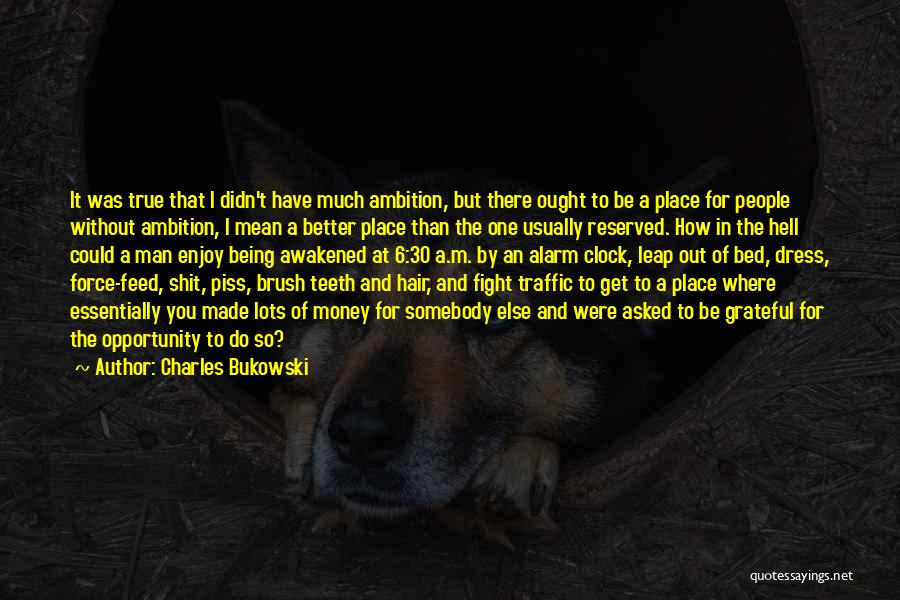 Grateful Quotes By Charles Bukowski