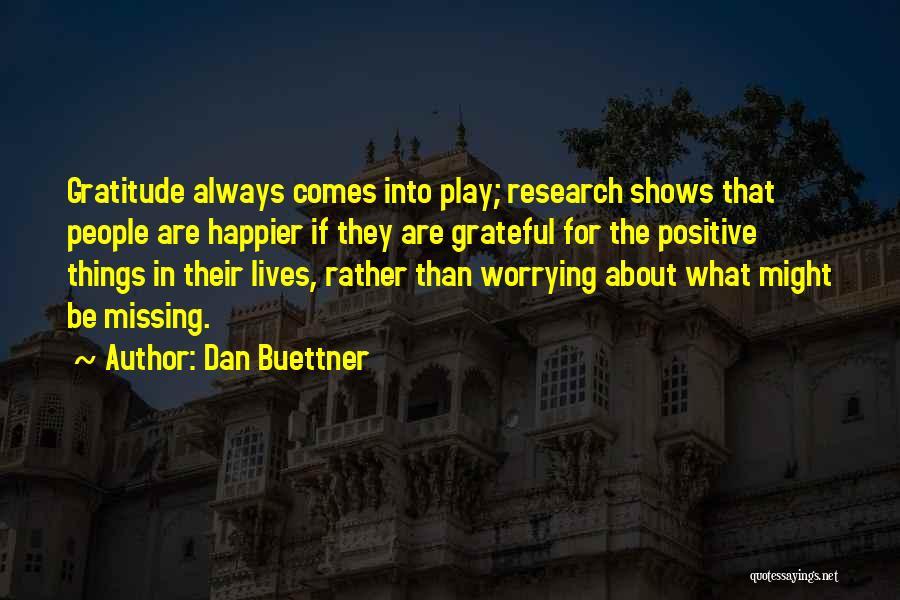 Grateful Quotes By Dan Buettner