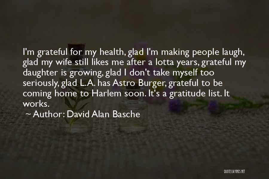 Grateful Quotes By David Alan Basche
