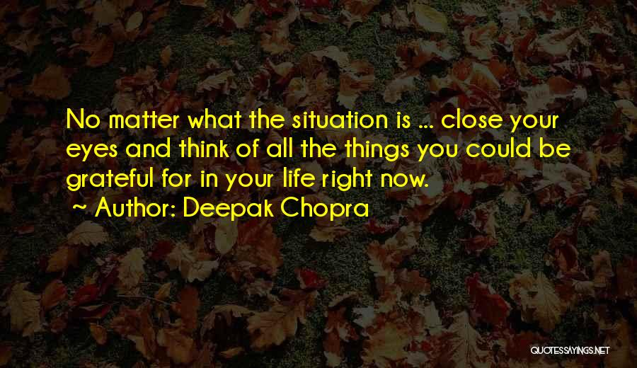 Grateful Quotes By Deepak Chopra