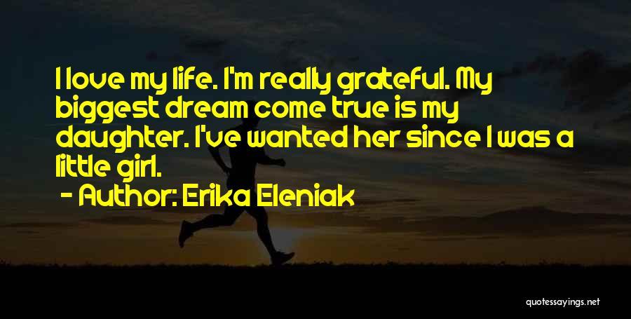 Grateful Quotes By Erika Eleniak