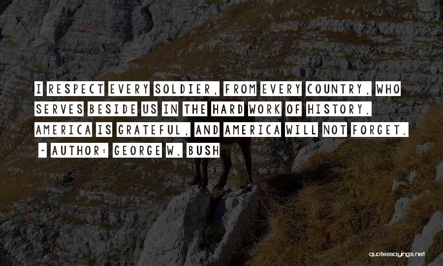 Grateful Quotes By George W. Bush