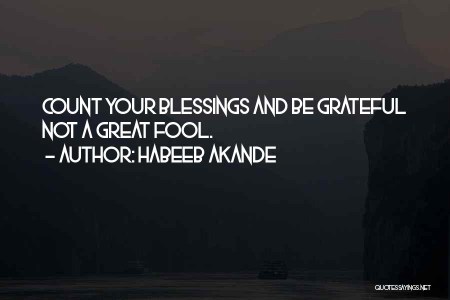 Grateful Quotes By Habeeb Akande