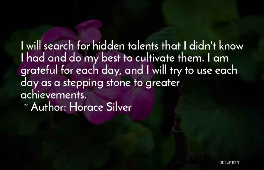 Grateful Quotes By Horace Silver