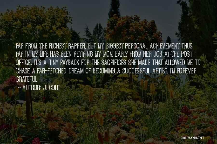 Grateful Quotes By J. Cole