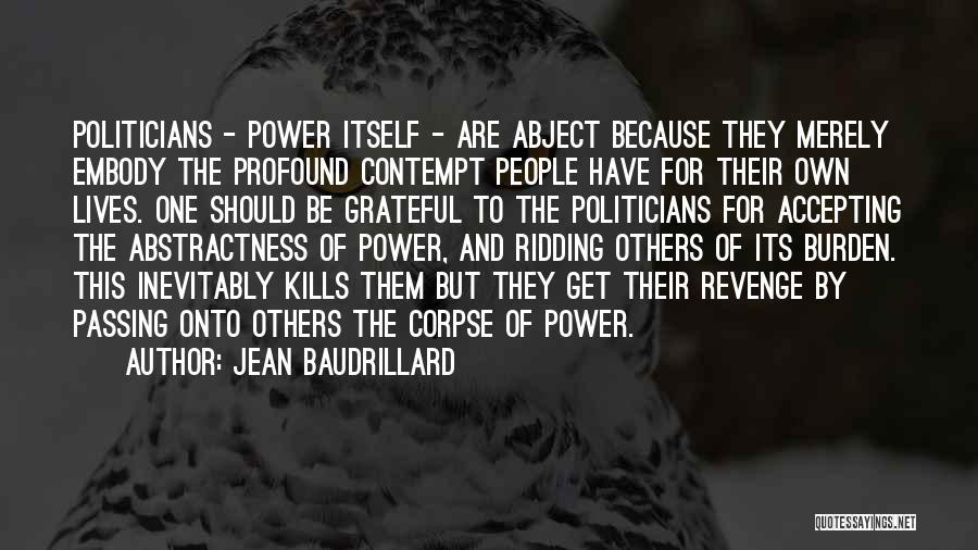 Grateful Quotes By Jean Baudrillard