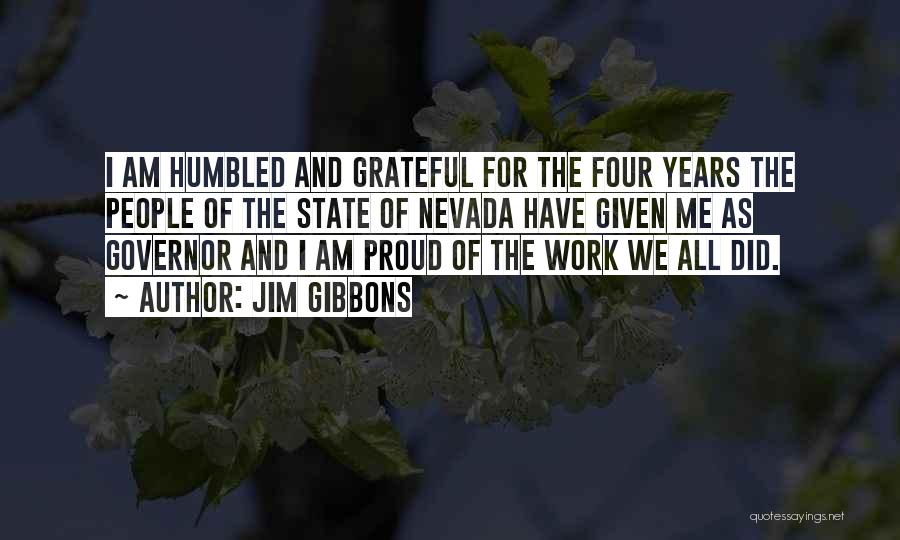 Grateful Quotes By Jim Gibbons
