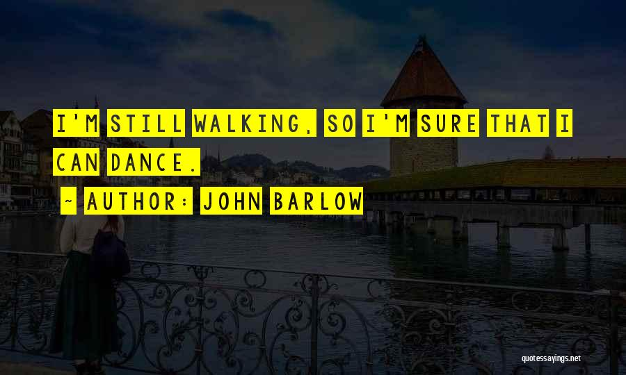 Grateful Quotes By John Barlow