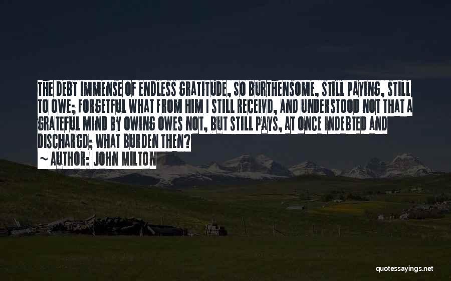 Grateful Quotes By John Milton