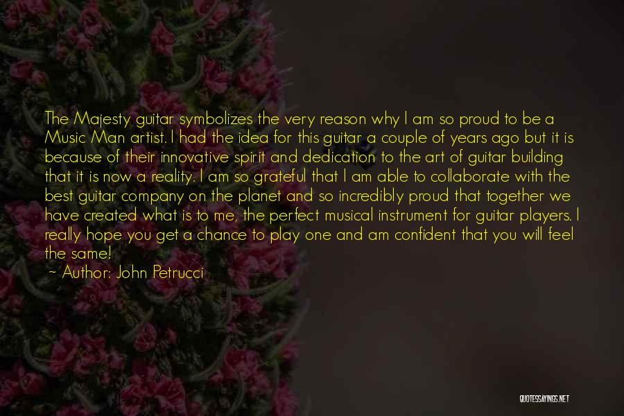 Grateful Quotes By John Petrucci