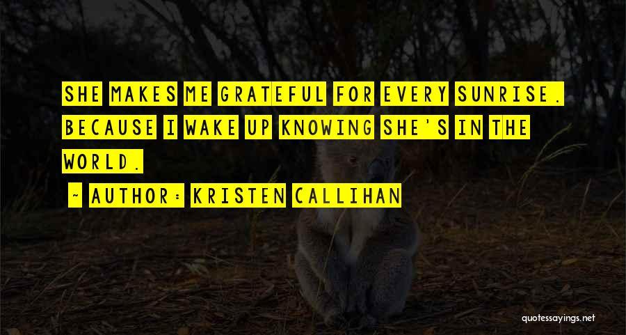 Grateful Quotes By Kristen Callihan