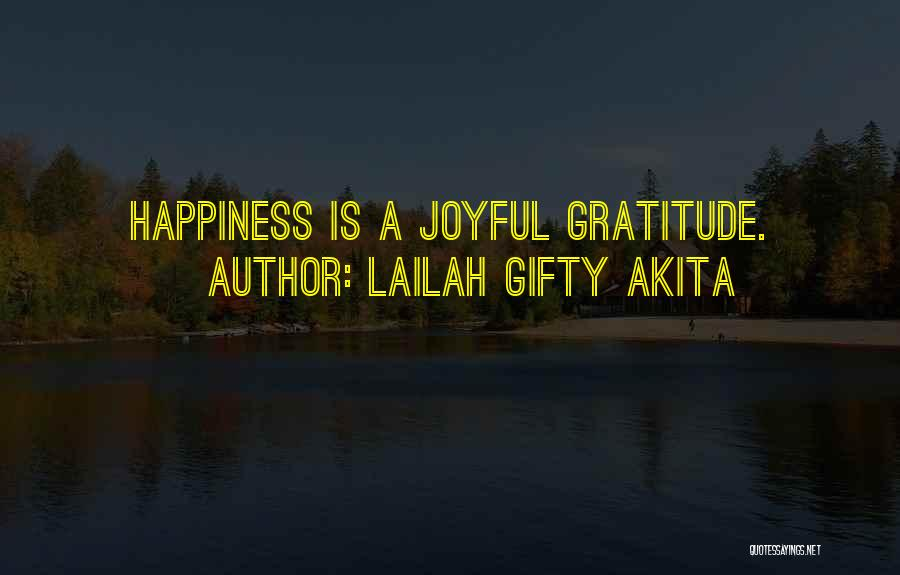 Grateful Quotes By Lailah Gifty Akita