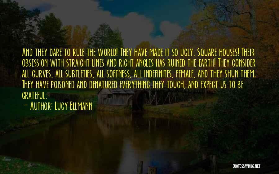 Grateful Quotes By Lucy Ellmann