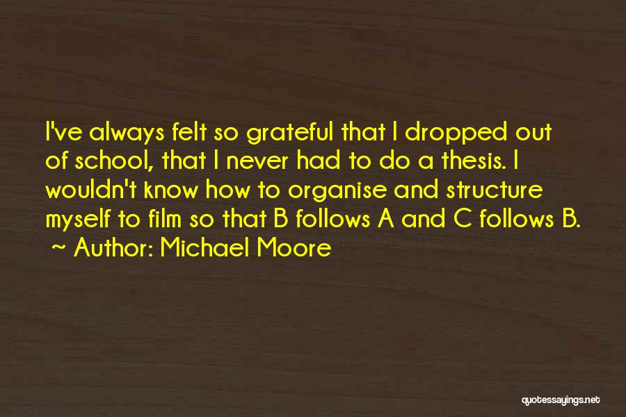 Grateful Quotes By Michael Moore