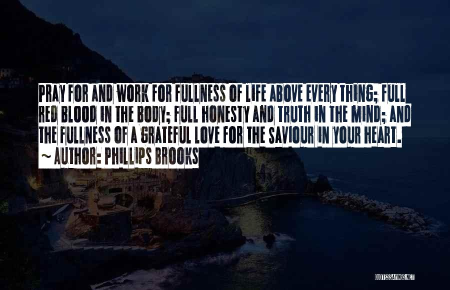 Grateful Quotes By Phillips Brooks