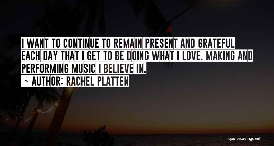 Grateful Quotes By Rachel Platten