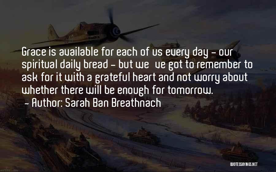 Grateful Quotes By Sarah Ban Breathnach
