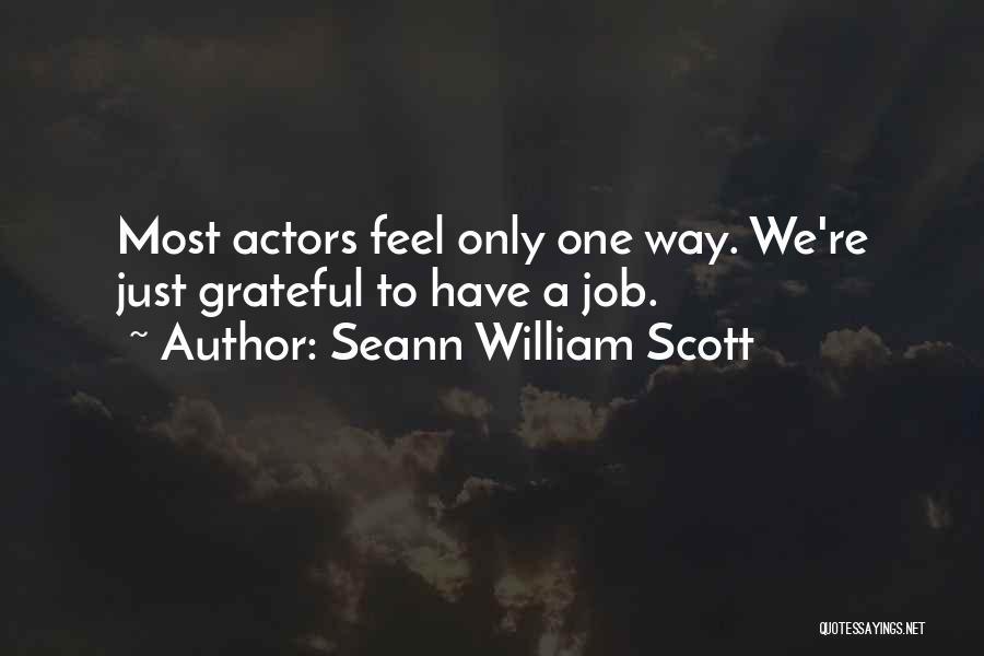 Grateful Quotes By Seann William Scott