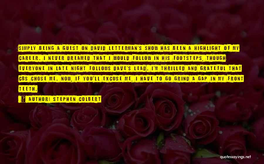Grateful Quotes By Stephen Colbert