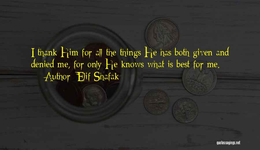 Gratefulness To God Quotes By Elif Shafak