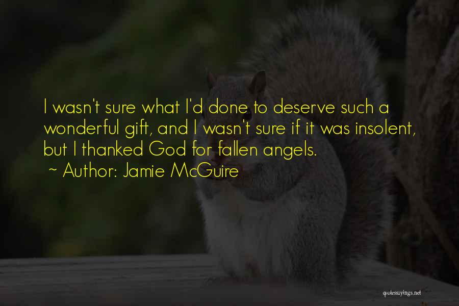 Gratefulness To God Quotes By Jamie McGuire
