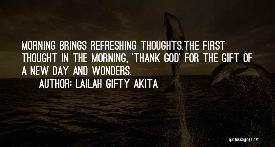 Gratefulness To God Quotes By Lailah Gifty Akita