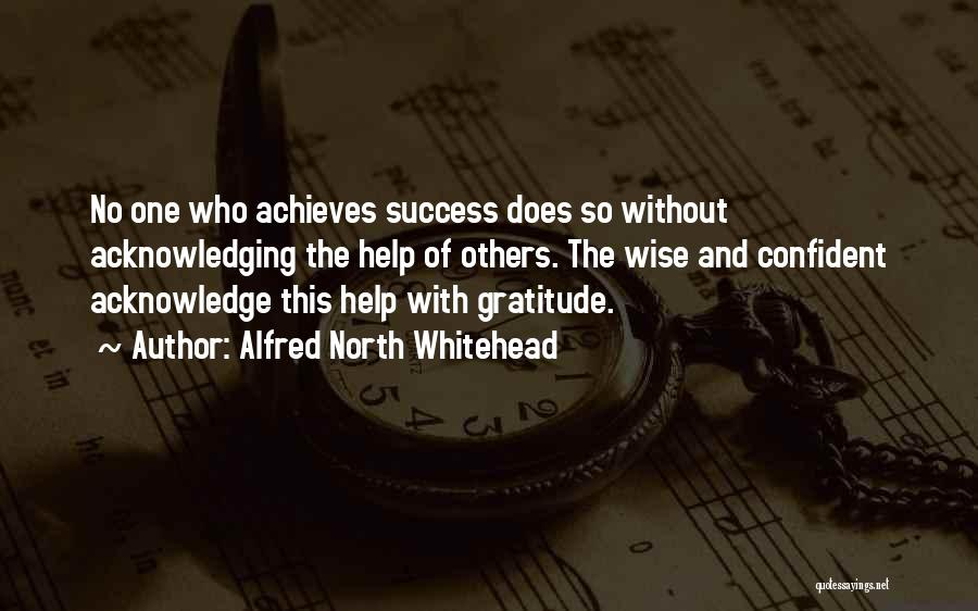 Gratitude For Success Quotes By Alfred North Whitehead