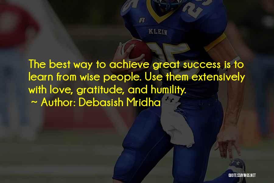 Gratitude For Success Quotes By Debasish Mridha