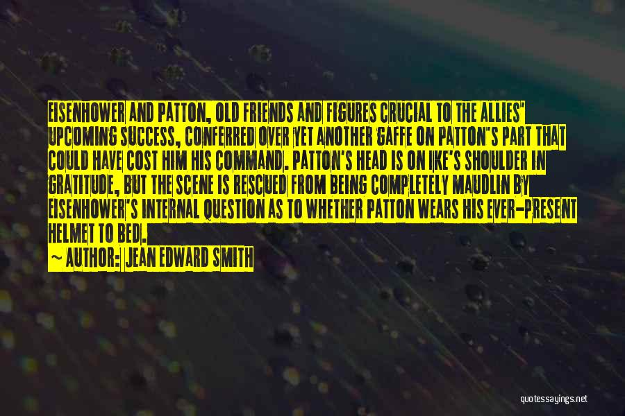 Gratitude For Success Quotes By Jean Edward Smith