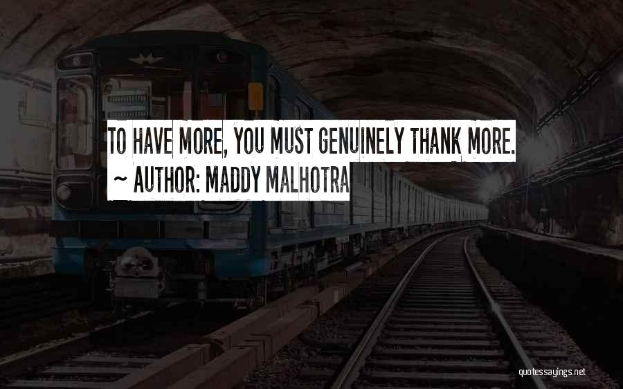 Gratitude For Success Quotes By Maddy Malhotra
