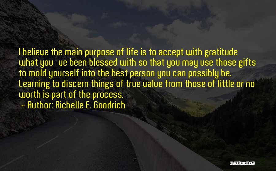Gratitude For Success Quotes By Richelle E. Goodrich